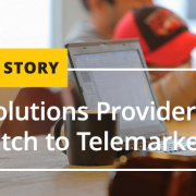 Print Solutions Provider Makes the Switch to Telemarketing