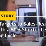 Sales-Ready Leads with a 50 Shorter Lead Nurturing Cycle