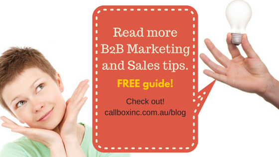 Read more B2B Marketing and Sales tips - Callbox Australia