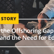 Bridging the Offshoring Gap Genuine Interest and the Need for Education
