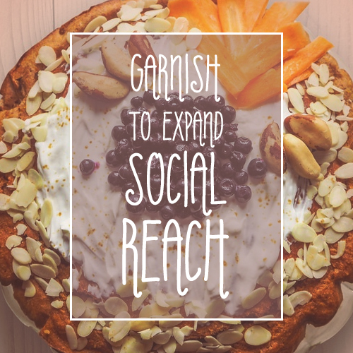 Garnish To Expand Your Social Reach
