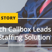 Topnotch Callbox Leads for Top to Toe Staffing Solution