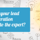 Leaving your lead generation campaign to the expert?
