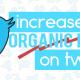 Organic Reach in Twitter