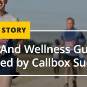 CS_HC_Health-And-Wellness-Guru-Energized-by-Callbox-Success