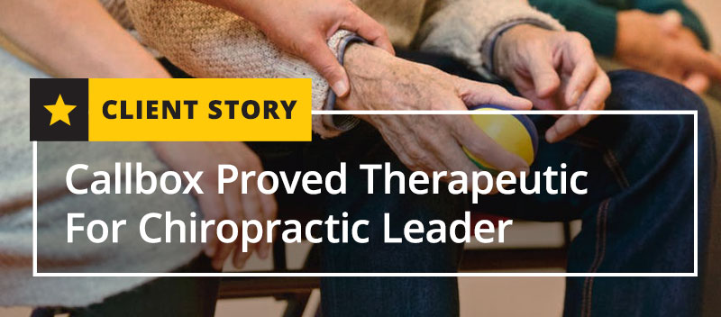 Callbox Proved Therapeutic For Chiropractic Leader