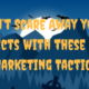Don't Scare Away your Prospects with these Creepy Marketing Tactics