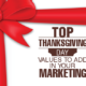 Top Thanksgiving Day Values to Add to Your Marketing