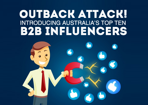 Outback Attack! Introducing Australia's Top Ten B2B Influencers