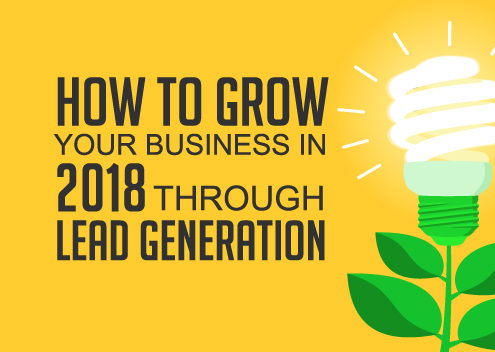 How to Grow your Business in 2018 through Lead Generation