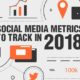 Social Media Metrics to Track in 2018 (Blog Thumbnail)