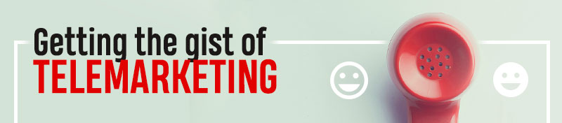 Getting the gist of telemarketing