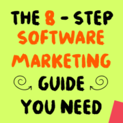 The 8-Step Software Marketing Guide You Need