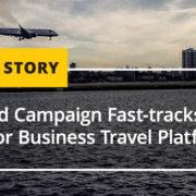Outbound Campaign Fast Tracks Inbound Results for Business Travel Platform