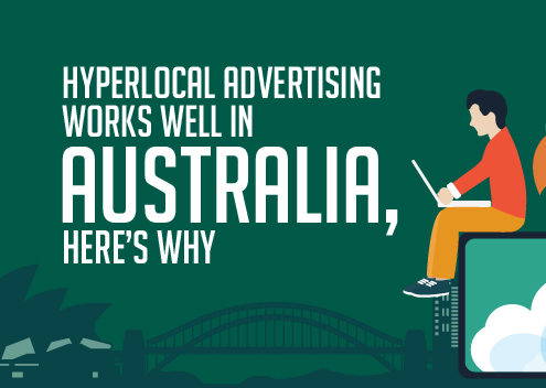 Hyperlocal Advertising Works Well in Australia, Here's Why