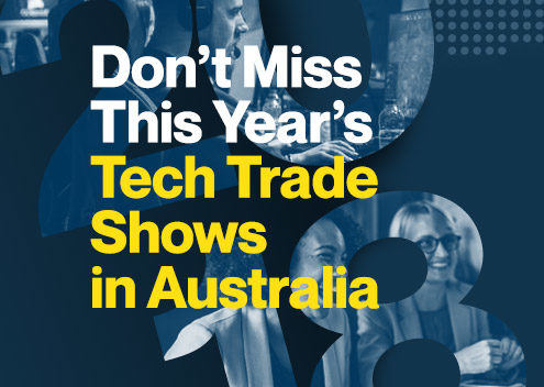 Don't Miss This Year's Tech Trade Shows in Australia