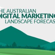 The Australian Digital Marketing Landscape Forecast