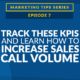 Track These KPIs and Learn How to Increase Sales Call Volume [VIDEO]