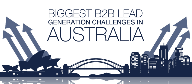 Biggest B2B Lead Generation Challenges in Australia