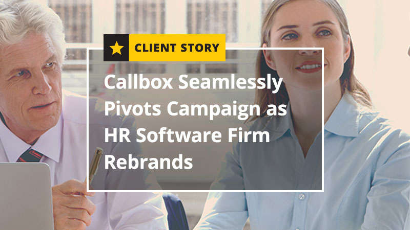 Callbox Seamlessly Pivots Campaign as HR Software Firm Rebrands