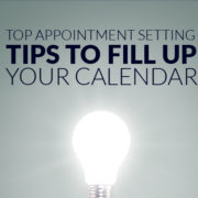 Top Appointment Setting Tips to Fill Up your Calendar