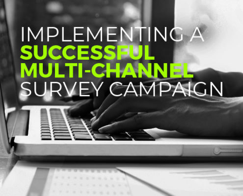Implementing a Successful Multi-channel Survey Campaign