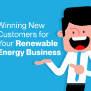 Winning New Customers for Your Renewable Energy Business
