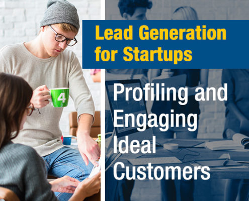 Lead-Generation-for-Startups--Profiling-and-Engaging-Ideal-Customers (Blog Image)