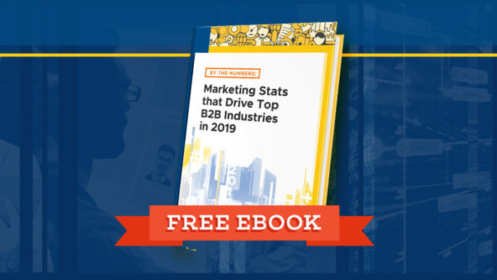 By-The-Numbers-Marketing-Stats-that-Drive-Top-B2B-Industries-in-2019