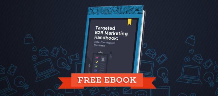 Targeted B2B Marketing Handbook
