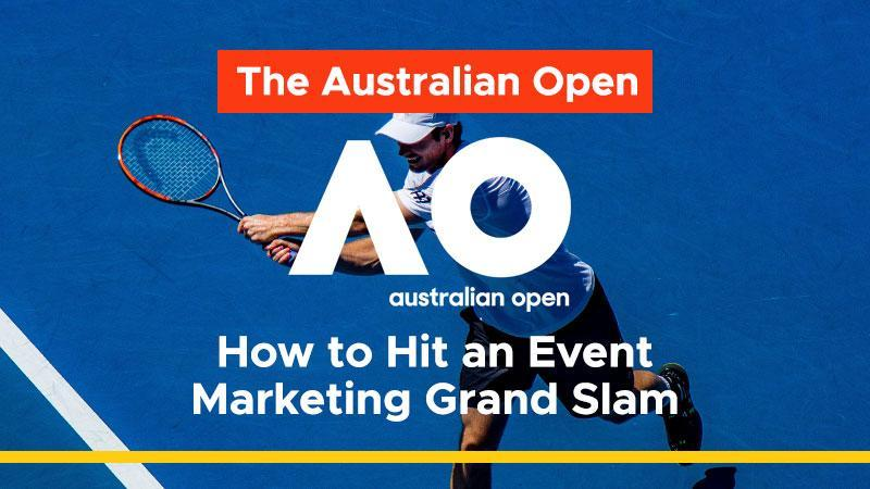 The-Australian-Open-How-to-Hit-an-Event-Marketing-Grand-Slam