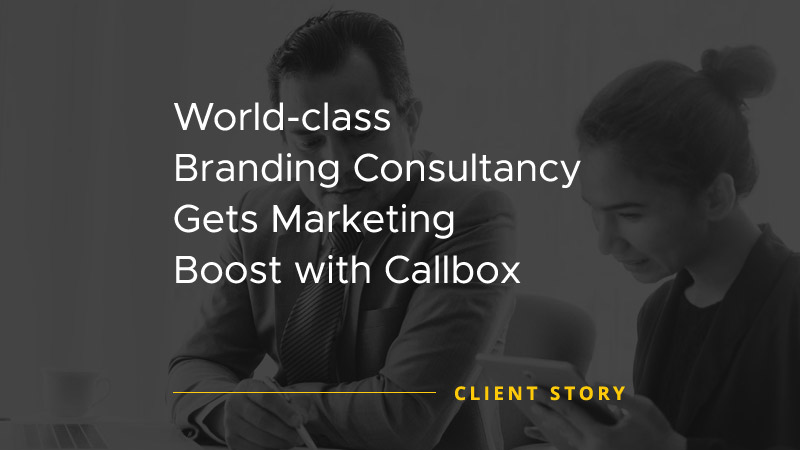 World-class Branding Consultancy gets Marketing Boost with Callbox [CASE STUDY]