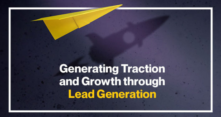 Generating-Traction-and-Growth-through-Lead-Generation