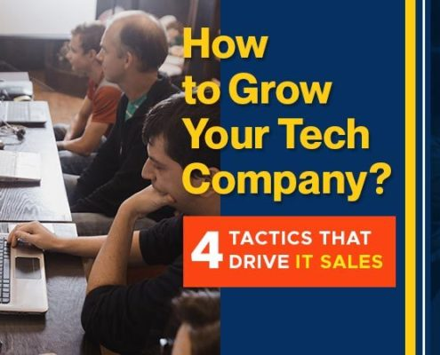 How-To-Grow-Your-Tech-Company-4-Tactics-that-Drive-IT-Sales