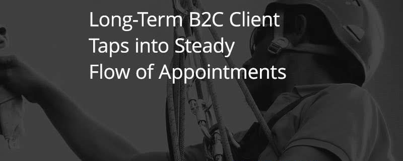 Long Term B2C Client Taps into Steady Flow of Appointments [Case study]
