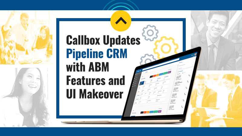 Callbox Updates Pipeline CRM with ABM Features and UI Makeover (Featured Image)