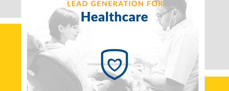 Healthcare Lead Generation