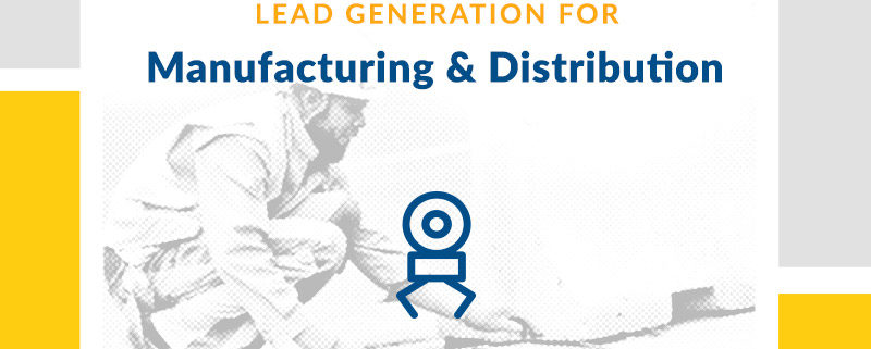 Manufacturing Lead Generation