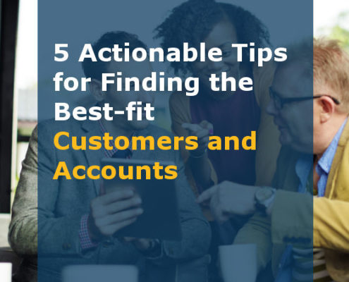 5 Actionable Tips for Finding the Best-fit Customers and Accounts (Featured Image)