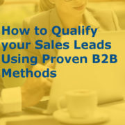 How to Qualify Your Sales Leads Using Proven B2B Methods (Featured image)