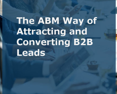 The ABM Way of Attracting and Converting B2B Leads (Featured Image)