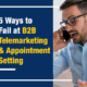 5 Ways to Fail at B2B Telemarketing and Appointment Setting (Featured Image)