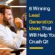 8 Winning Lead Generation Ideas That Will Help You Crush Q1