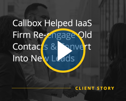 CS_IT_SW_Callbox-Helped-IaaS-Firm-Re-engage-Old-Contacts-and-Convert-Into-Leads_video