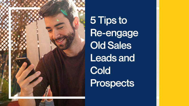 5-Tips-to-Re-engage-Old-Sales-Leads-and-Cold-Prospects