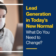 Lead-Generation-in-Today_s-New-Normal---What-Do-You-Need-to-Change
