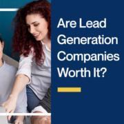 Are-Lead-Generation-Companies-Worth-It