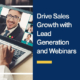 Drive-Sales-Growth-with-Lead-Generation-and-Webinars