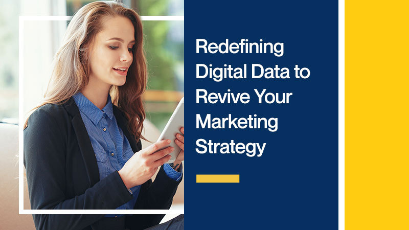 Redefining-Digital-Data-to-Revive-Your-Marketing-Strategy