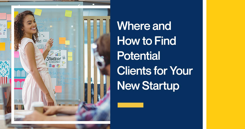 Where-and-How-to-Find-Potential-Clients-for-Your-New-Startup